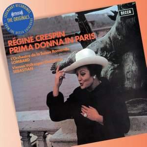 Régine Crespin - Prima Donna in Paris