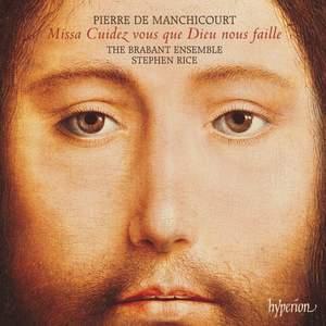 Pierre de Manchicourt: Missa Cuidez vous que Dieu nous faille