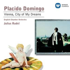 Placido Domingo: Vienna - City of My Dreams