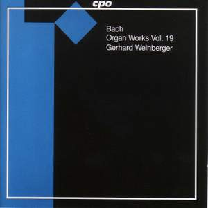 JS Bach - Organ Works Volume 19