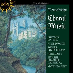 Mendelssohn - Choral Music