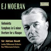 Moeran: Sinfonietta, Symphony in G minor & Overture for a Masque