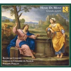 Henry Du Mont - Grand Motets
