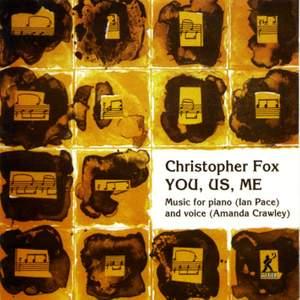 Christopher Fox - You, Us, Me