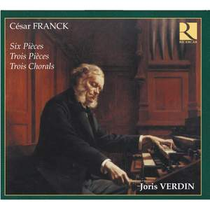 César Franck - Complete Organ Works