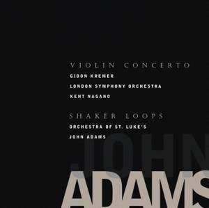 Adams, J: Violin Concerto, etc.