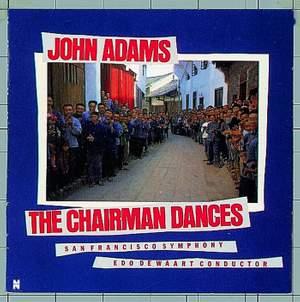 John Adams: The Chairman Dances