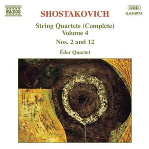 Shostakovich: String Quartets Nos. 2 & 12 Product Image