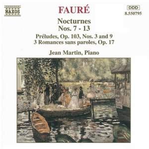 Fauré: Nocturnes Nos. 7-13, Préludes Op. 103 Nos. 3.& 9, Romances sans paroles