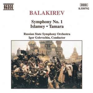 Balakirev: Symphony No. 1 in C major, etc.