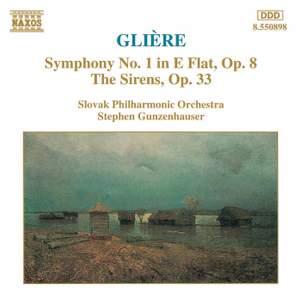 Glière: Symphony No. 1 & The Sirens