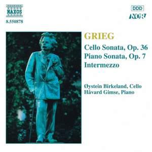 Grieg: Piano Sonata, Intermezzo, Cello Sonata