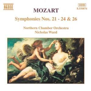 Mozart: Symphonies Nos. 21-24 & 26