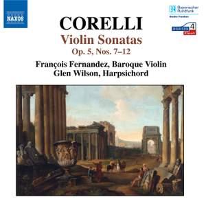 Corelli - Violin Sonatas, Op. 5 Nos. 7-12
