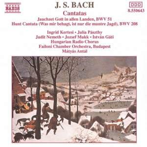Bach: Jauchzet Gott in allen Landen & Was mir behagt, ist nur die muntre Jagd!