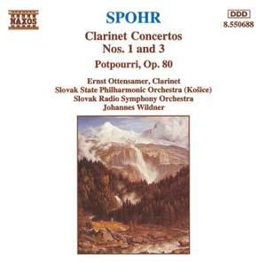 Spohr: Clarinet Concerto Nos. 1 & 3