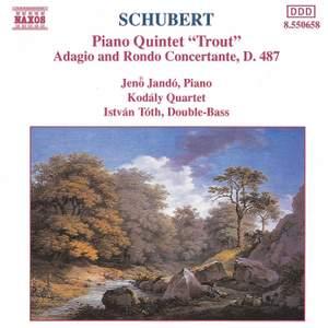 Schubert: Piano Quintet & Adagio and Rondo Concertante