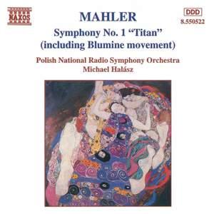 Mahler: Symphony No. 1 (including Blumine)