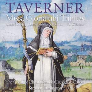Taverner: Missa Gloria tibi Trinitas & other choral works