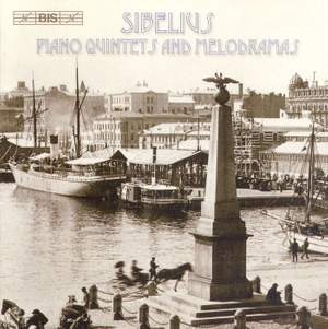 Sibelius - Piano Quintets and Melodramas