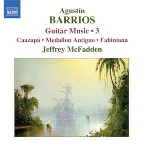 Barrios - Guitar Music Volume 3