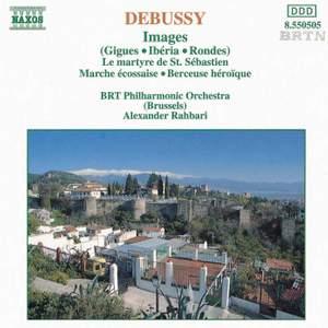 Debussy: Images, Le Martyre de Saint Sébastien, Marche Écossaise