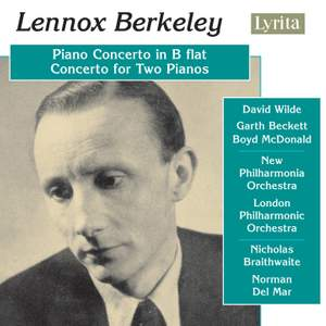 Berkeley: Piano Concerto & Concerto for Two Pianos