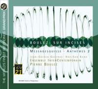 Boulez: Sur Incises, etc.