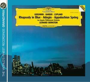 Gershwin: Rhapsody in Blue, Barber: Adagio & Copland: Appalachian Spring
