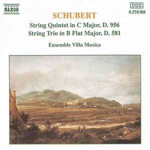 Schubert: String Quintet & String Trio