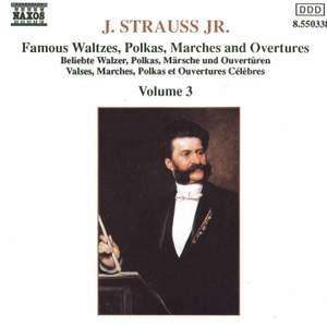 J. Strauss II: Waltzes, Polkas, Marches And Overtures, Vol. 3