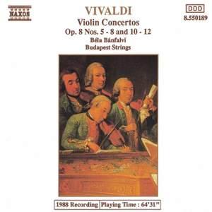 Vivaldi: Violin Concertos Op. 8 Nos. 5-8 and 10-12