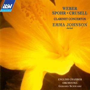 Weber, Crusell & Spohr: Clarinet Concertos