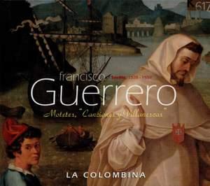 Guerrero, Francisco: Canciones y Villanescas Espirituales