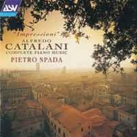 Catalani: Complete Piano Music