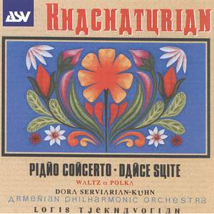 Khachaturian: Piano Conceorto and Dance Suite
