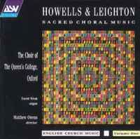 Howells & Leighton: Sacred Choral Music