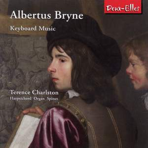 Albertus Bryne - Keyboard Music
