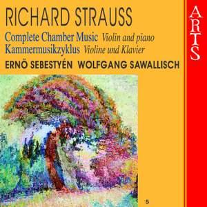 Richard Strauss - Complete Chamber Music Vol. 5