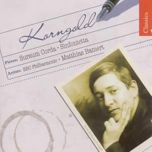Korngold: Sursum Corda & Sinfonietta