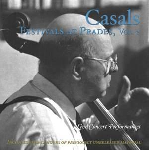 Casals Festivals at Prades, Volume 2