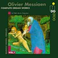 Messiaen: Complete Organ Works Vol. 1