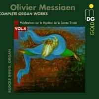 Messiaen: Complete Organ Works Vol. 4