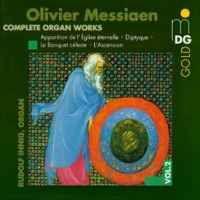 Messiaen: Complete Organ Works Vol. 2