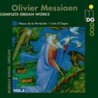 Messiaen: Complete Organ Works Vol. 5