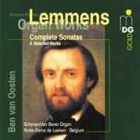Jacques Lemmens: Organ Works