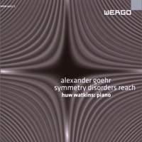 Goehr: Symmetry Disorders Reach