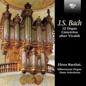 12 Organ concertos by J.S. Bach after Antonio Vivaldi