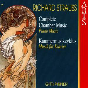 Richard Strauss - Complete Chamber Music Vol. 7