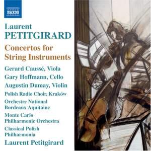 Petitgirard: Concertos for String Instruments